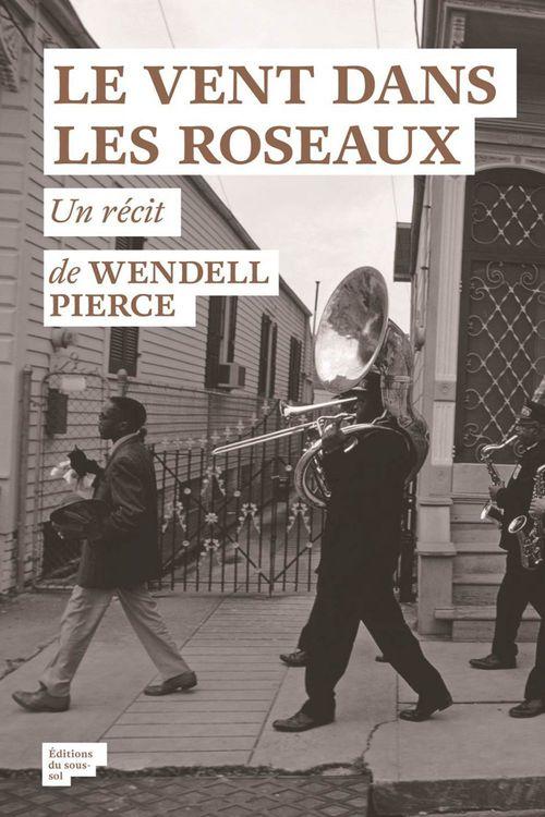 Wendell Pierce Le Vent dans les roseaux