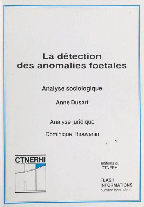 La détection des anomalies foetales (1) : Analyse sociologique