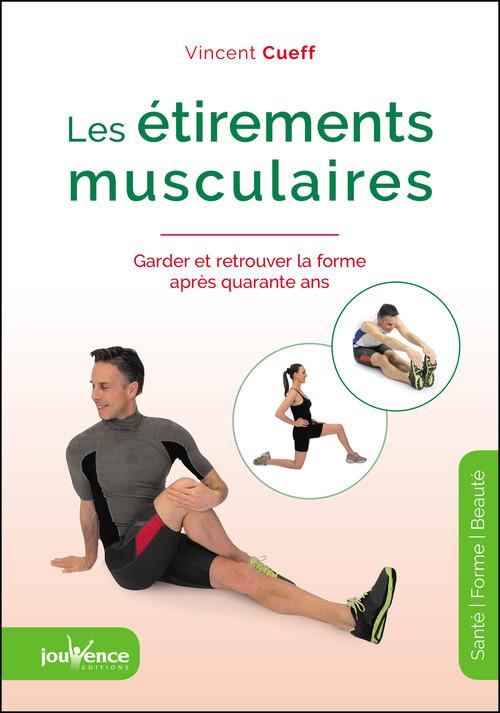 Vincent Cueff Les étirements musculaires
