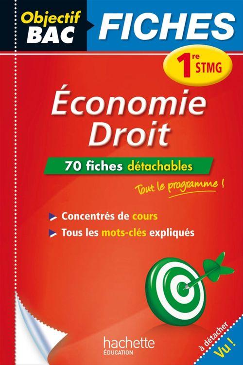 Bernard D'angelo Objectif Bac Fiches Eco-Droit 1Re Stmg