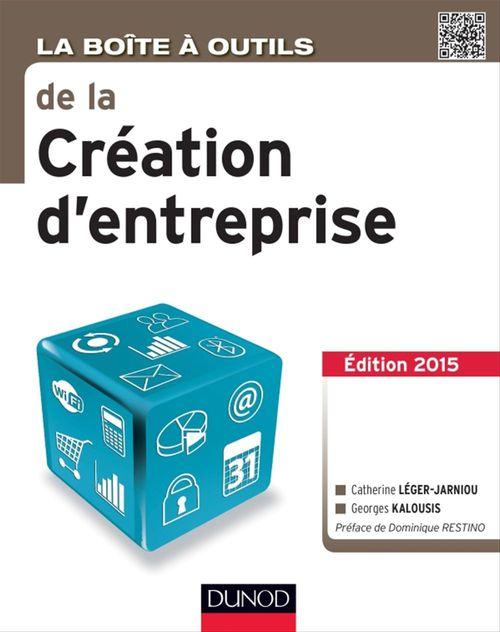 Georges Kalousis La Boîte à outils de la Création d'entreprise - 3e éd.