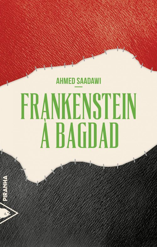 Ahmed SAADAWI Frankenstein à Bagdad