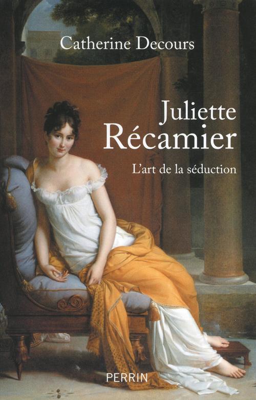 Catherine DECOURS Juliette Récamier