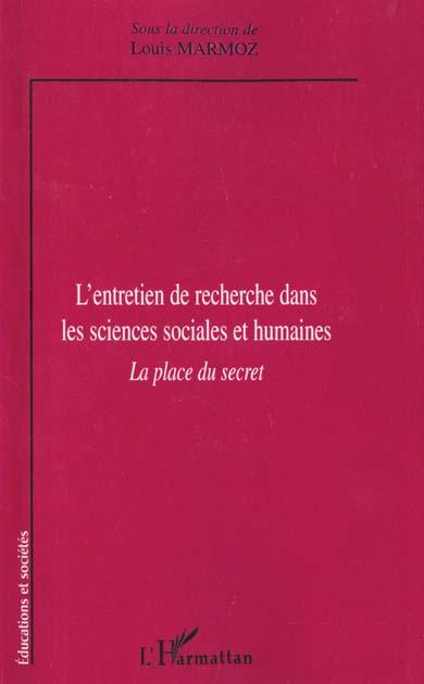 Louis Marmoz L'entretien de recherche dans les sciences sociales et humaines ; la place du secret