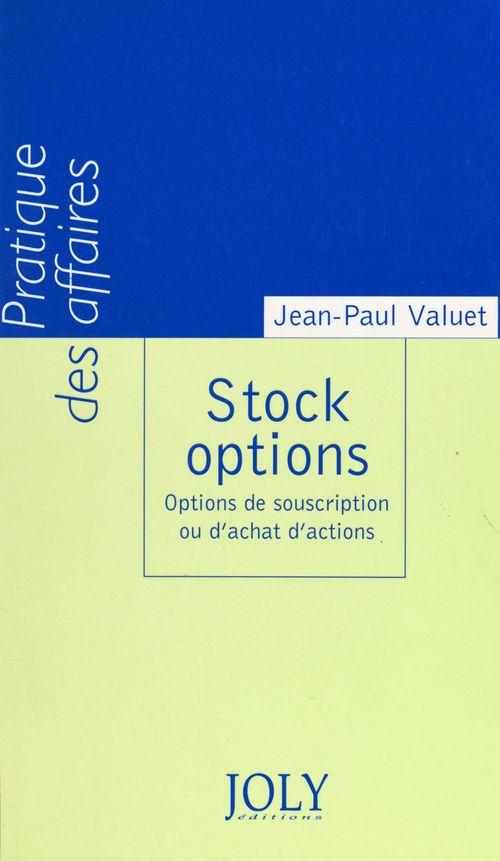 Stock options : options de souscription ou d'achat d'actions