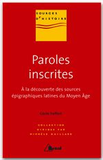Cecile Treffort Les sources épigraphiques médiévales