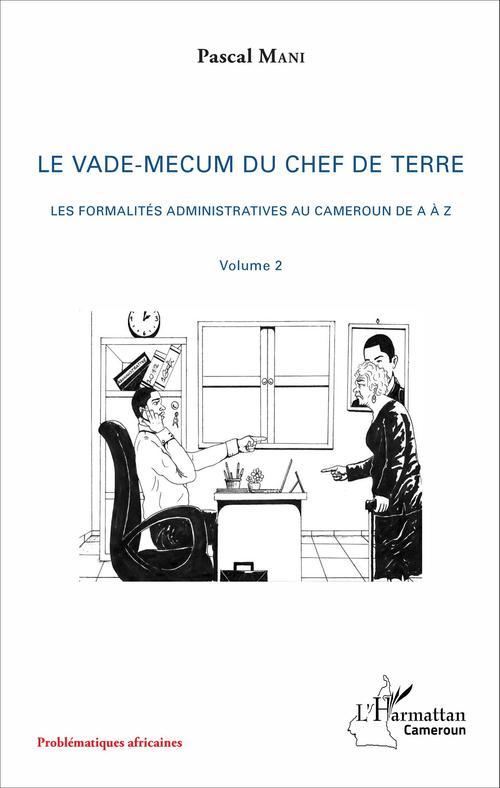 Pascal Mani Le vade-mecum du chef de terre (volume 2)
