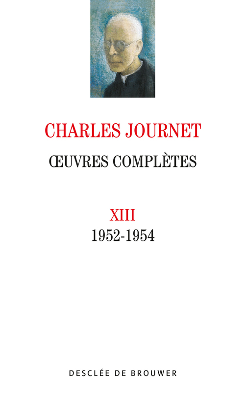 Charles Journet Oeuvres complètes volume XIII