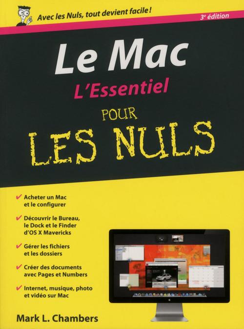 Mark L CHAMBERS Le Mac, L'Essentiel Pour les Nuls