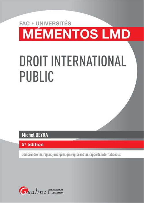 Mémentos LMD - Droit international public - 5e édition