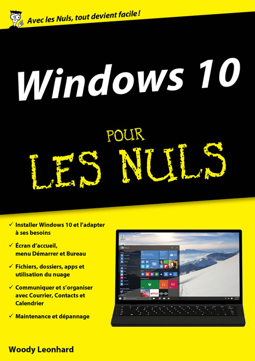 Woody LEONHARD Windows 10 pour les nuls