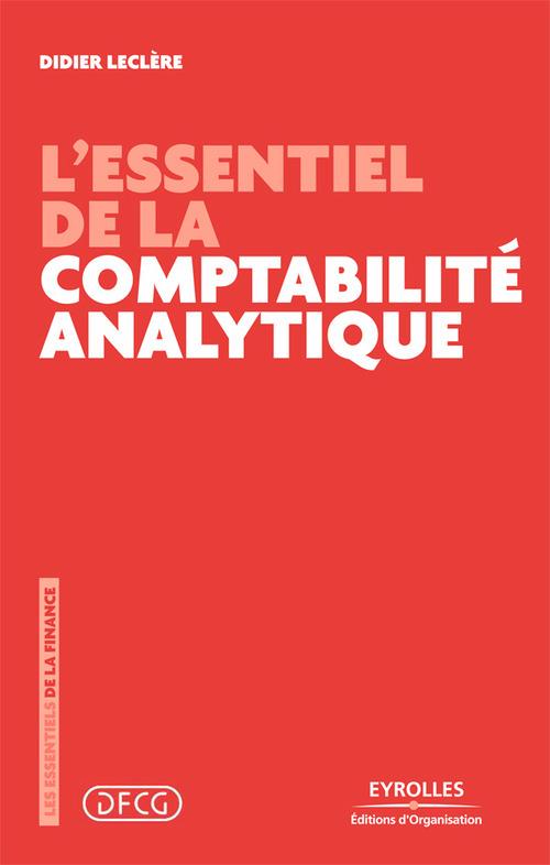 Didier Leclère L'essentiel de la comptabilité analytique