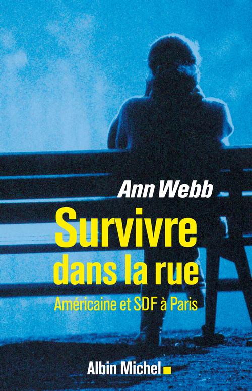 Ann Webb Survivre dans la rue