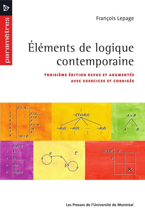 François Lepage Éléments de logique contemporaine (3e édition)