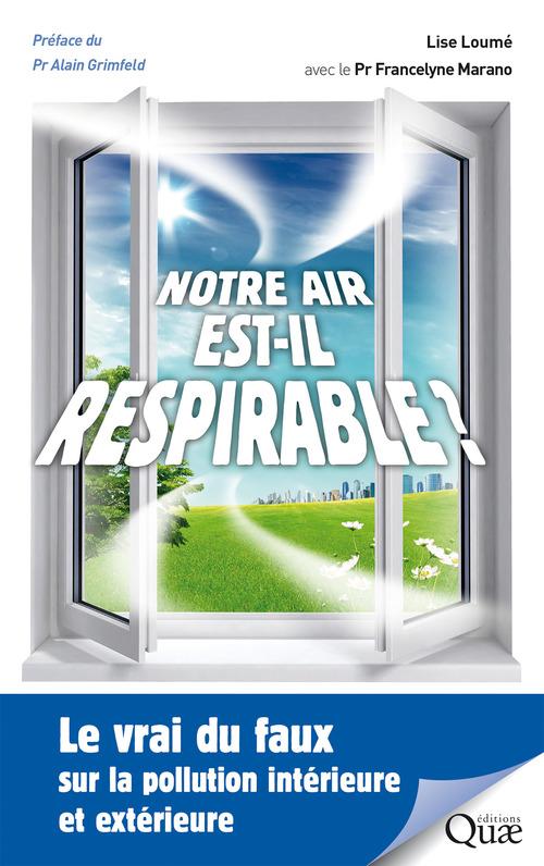Francelyne Marano Notre air est-il respirable ?