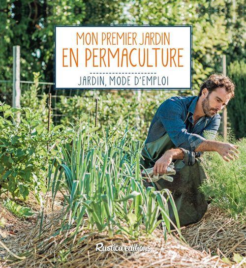 Robert Elger Mon premier jardin en permaculture