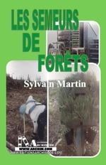 Les semeurs de forts