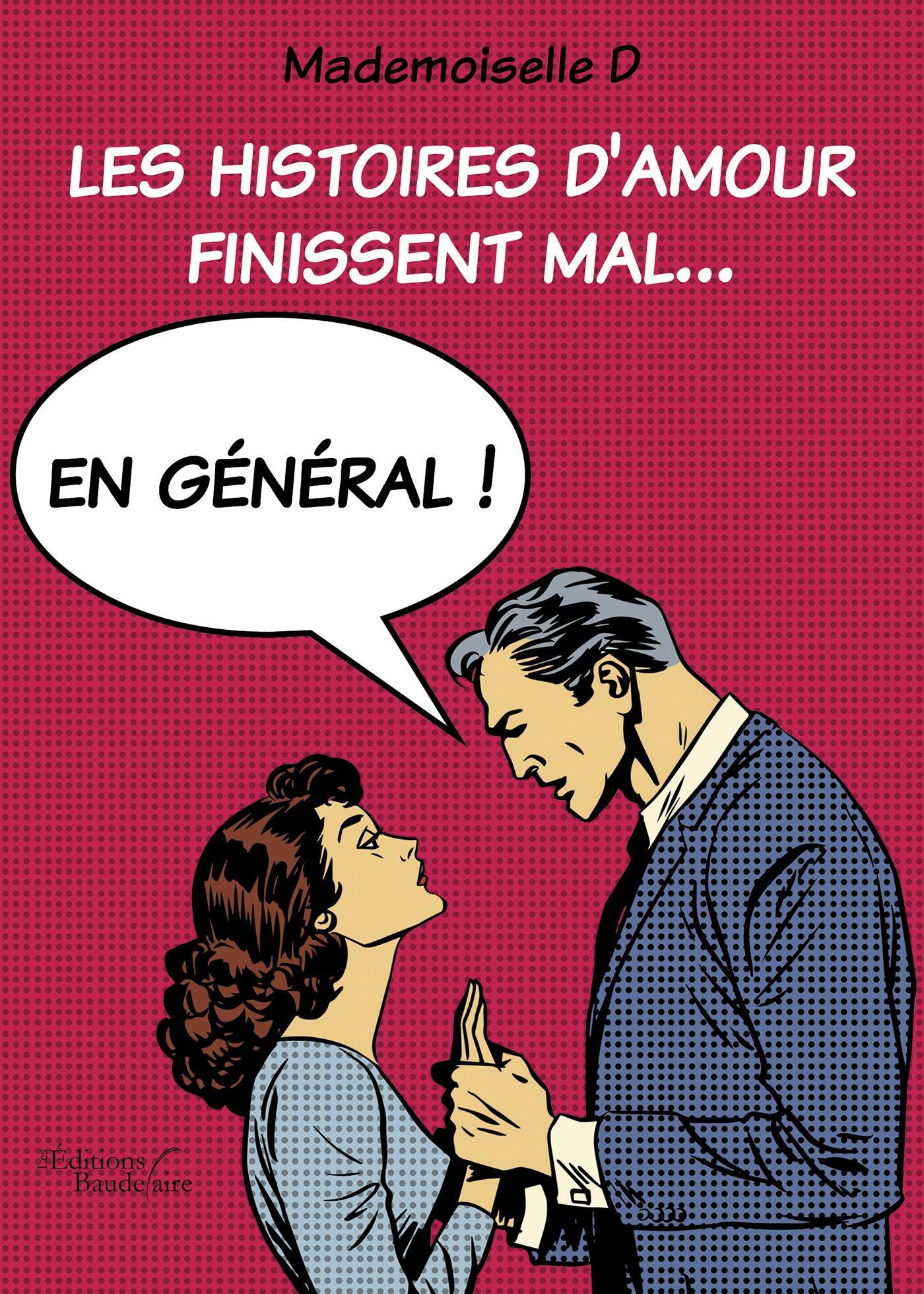 Mademoiselle d Les histoires d'amour finissent mal... En général !