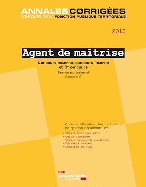 Collectif Agent de maitrise ; concours et examen de promotion interne, catégorie C (édition 2015)