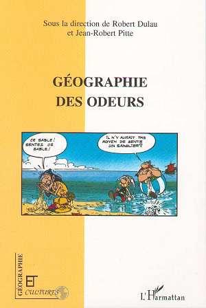 Jean-Robert Pitte Geographie des odeurs