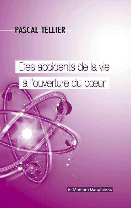 Pascal Tellier Des accidents de la vie à l'ouverture du coeur