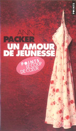 Un amour de jeunesse - Ann Packer