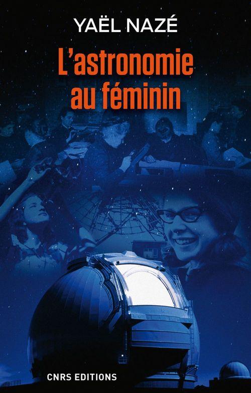 Yael NAZE L'astronomie au féminin