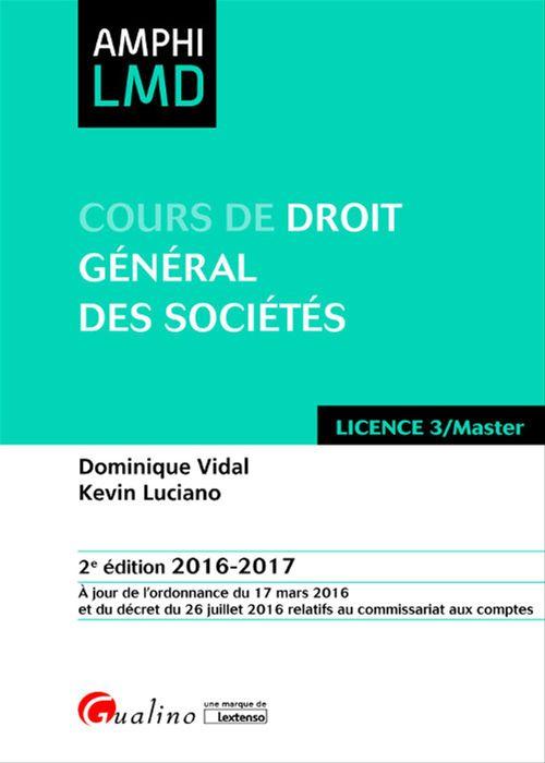 Cours de droit général des sociétés 2016-2017 - 2e édition
