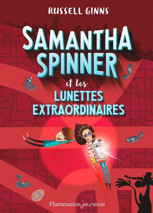 Samantha Spinner et les lunettes extraordinaires