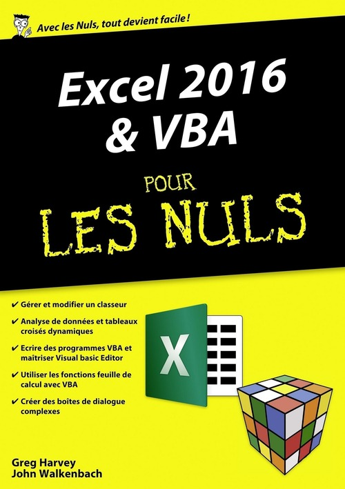 Greg HARVEY Excel 2016 & VBA pour les nuls