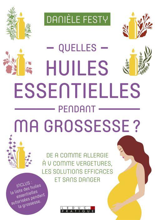 Danièle Festy Se soigner avec les huiles essentielles pendant la grossesse