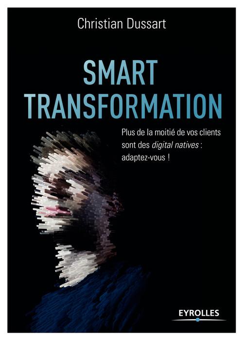 Smart transformation