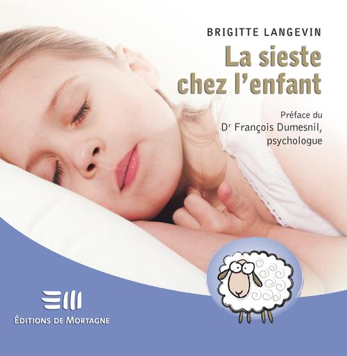 Brigitte Langevin La sieste chez l'enfant