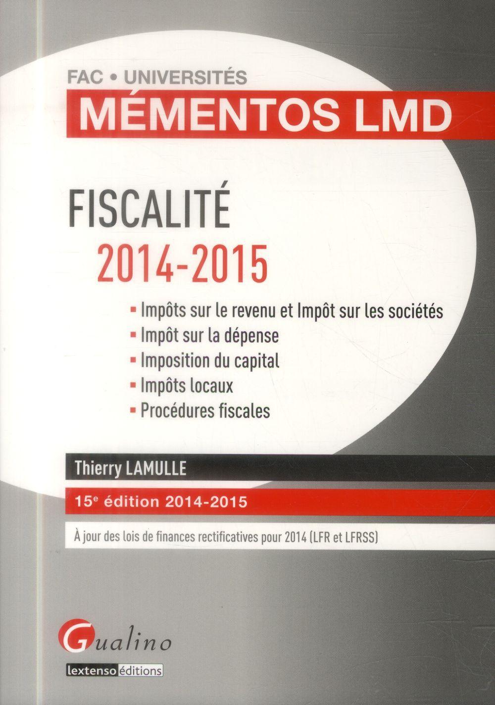Fiscalité ; 2014-2015 (15e édition)