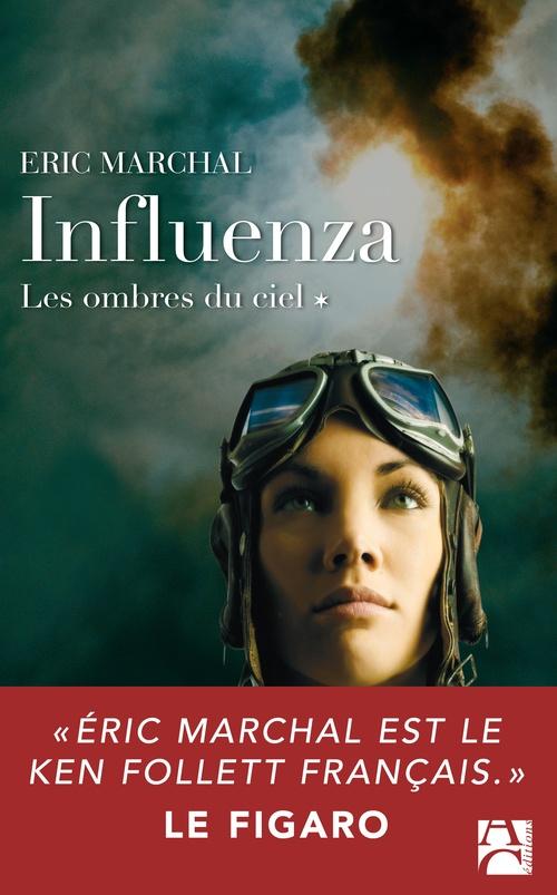 Influenza t.1 ; les ombres du ciel