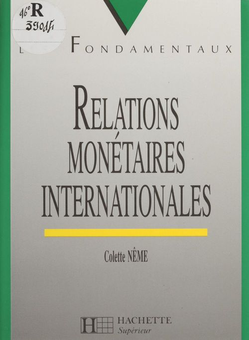 Colette Nême Relations monétaires internationales
