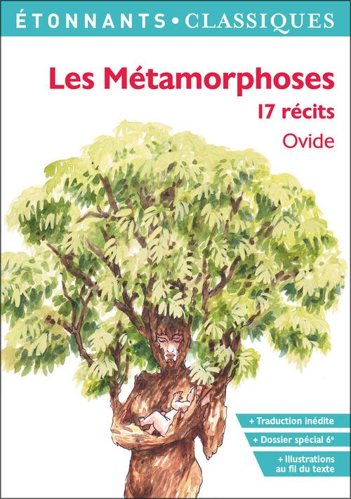 Les Metamorphoses - 17 Recits