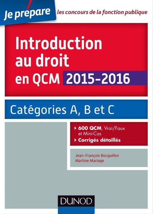 Jean-François Bocquillon Introduction au droit en QCM 2015-2016 - 3e éd