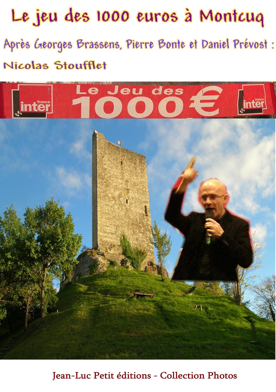 Le jeu des 1000 euros à Montcuq