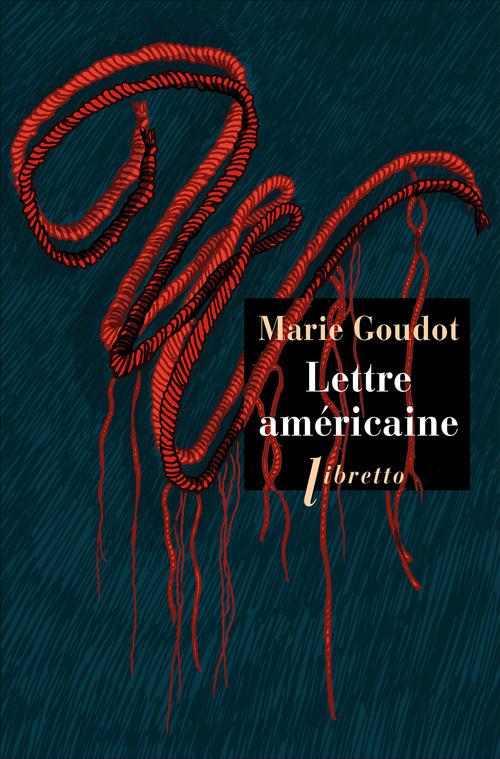 Marie Goudot Lettre américaine