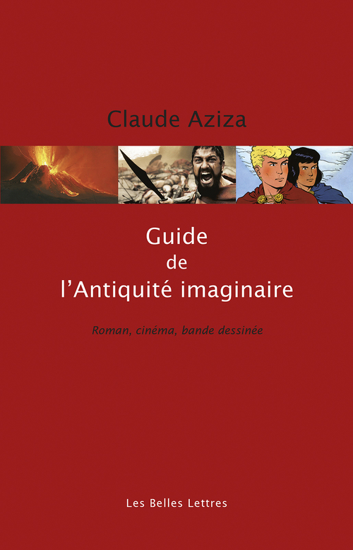 Claude Aziza Guide de l'Antiquité imaginaire