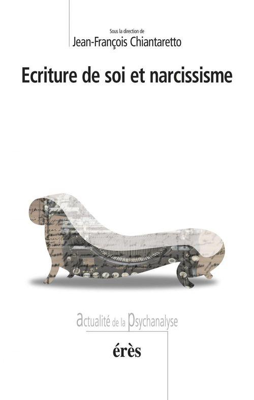 Écriture de soi et narcissisme