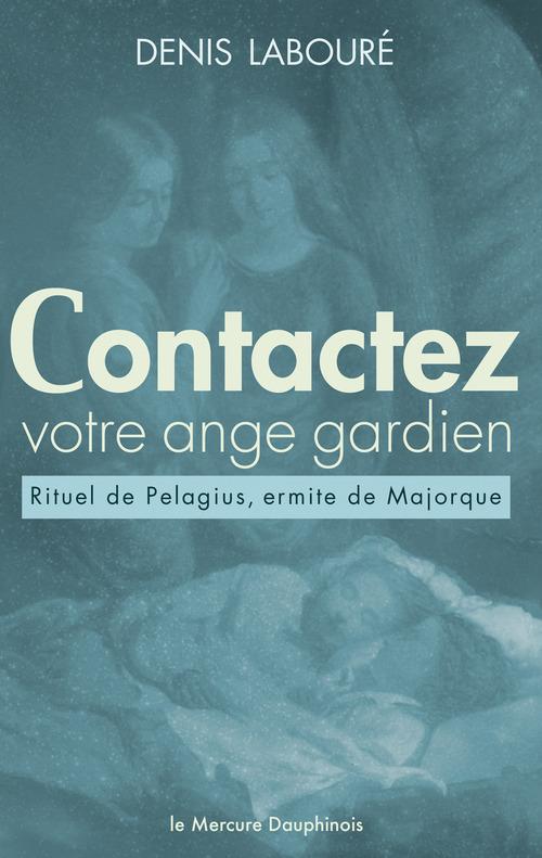 Denis Labouré Contactez votre ange gardien