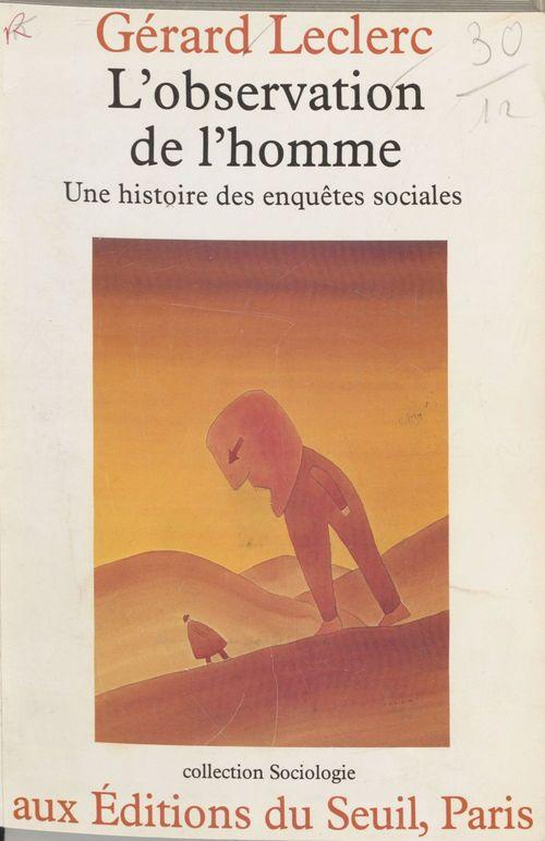 Gérard Leclerc L'Observation de l'homme