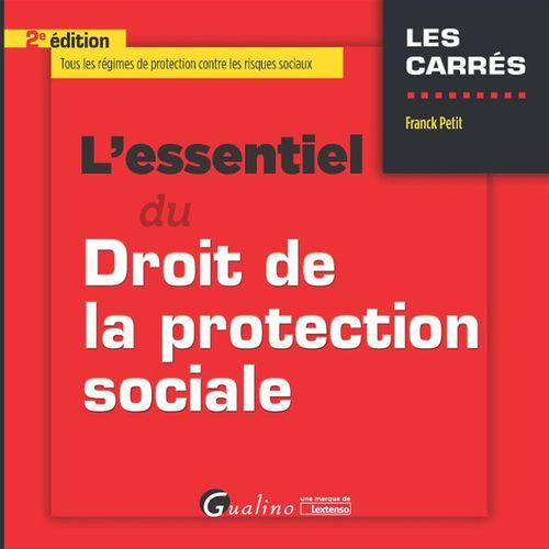 Franck Petit L'essentiel du droit de la protection sociale - 2e édition