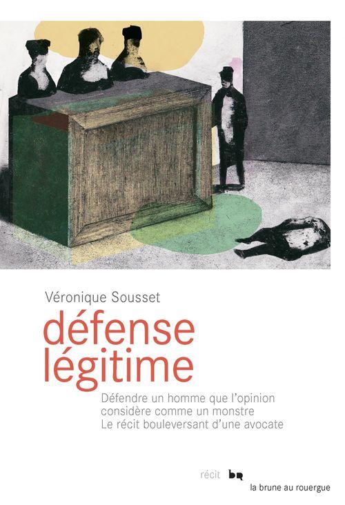 Véronique Sousset Défense légitime