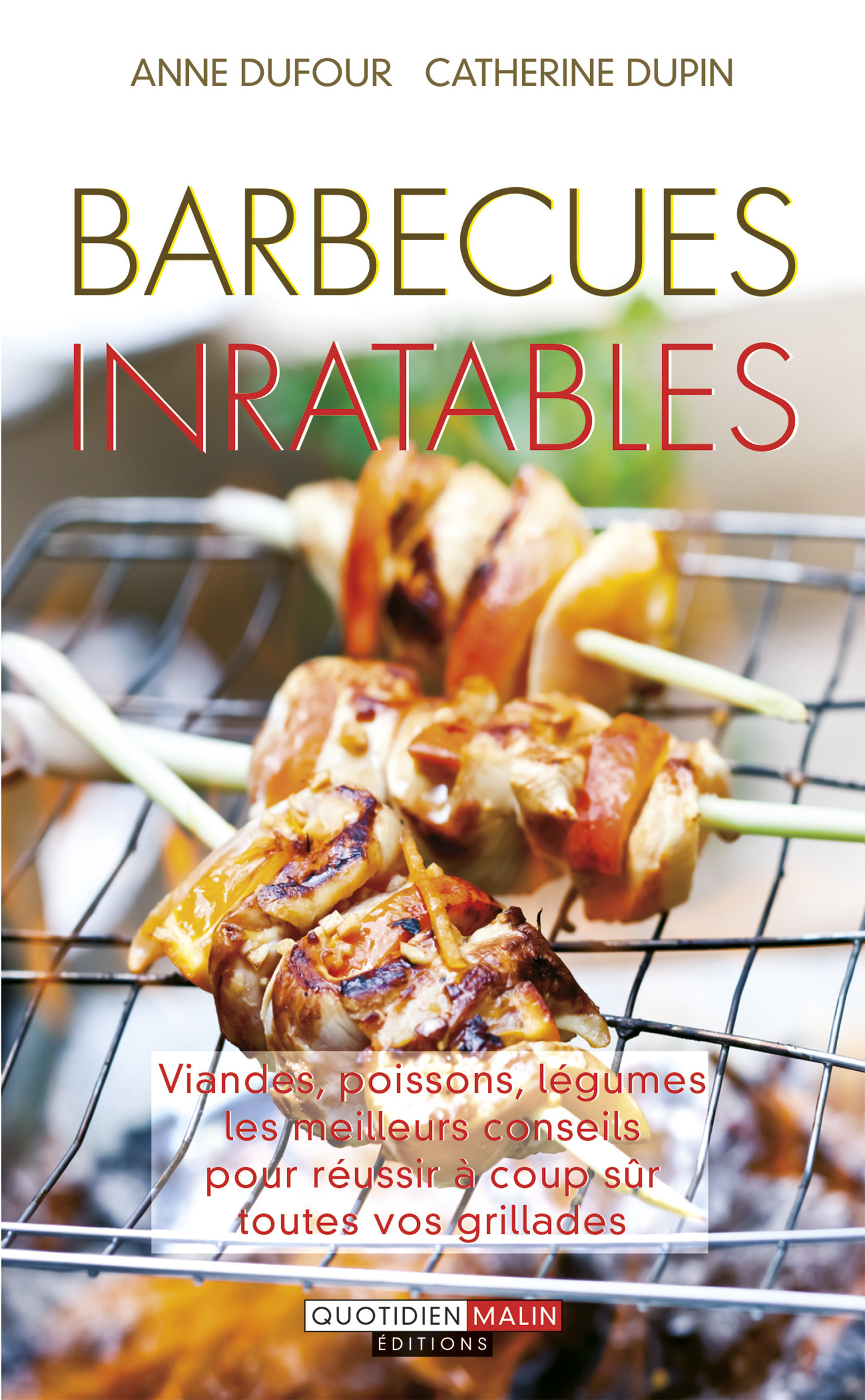 Barbecues inratables