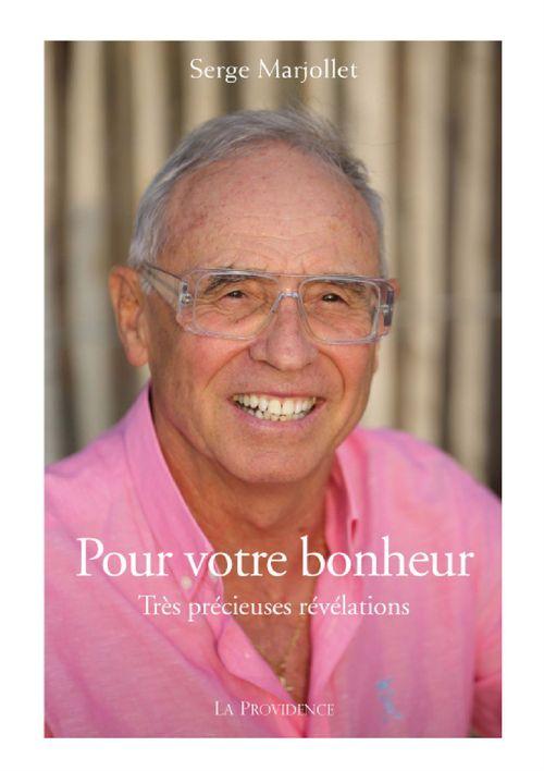 Serge Marjollet Pour votre bonheur