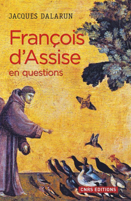 Jacques Dalarun François d'Assise en questions