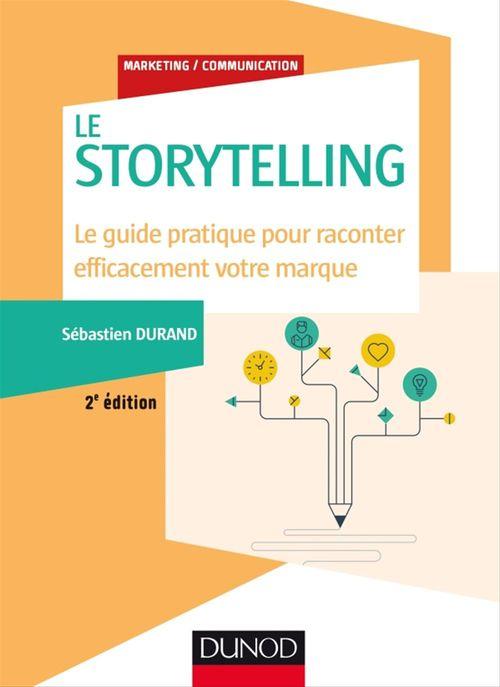 Sébastien Durand Storytelling - 2e éd.